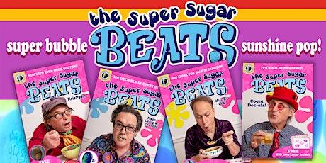 The Super Sugar Beats tickets