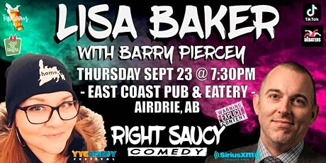 Right Saucy - With Lisa Baker! tickets