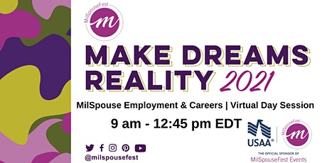 MilSpouseFest Make Dreams Reality - MilSpouse Employment & Careers Day tickets