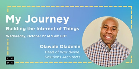 My Journey: Building the Internet of Things tickets