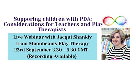 Supporting Children with PDA: Considerations for Teachers and Therapists tickets