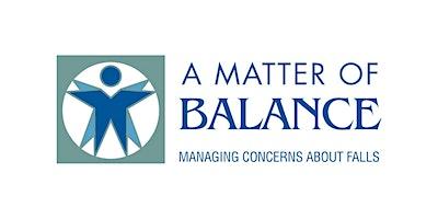 A Matter of Balance – Oct/Nov 2021 (Online)