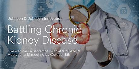 Battling Chronic Kidney Disease (CKD) tickets