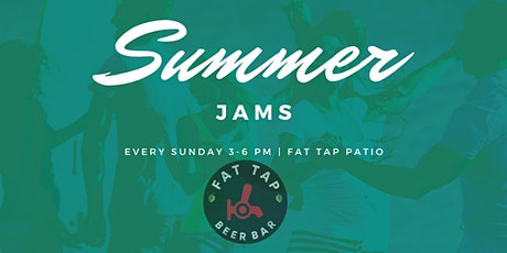 Summer Jams Live Music at Fat Tap Beer Bar tickets