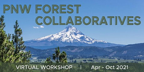 Integrating Wildfire Risk Reduction - PNW Workshop tickets