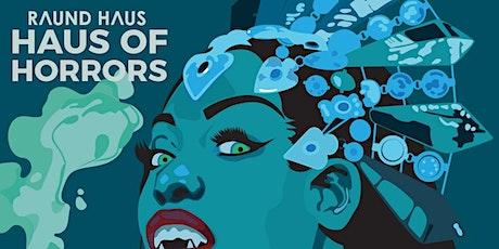 RAUND HAUS OF HORRORS featuring Suzi Analogue tickets