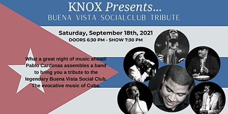 Knox Presents...Pablo Cardenas and the music of the Buena Vista Social Club tickets