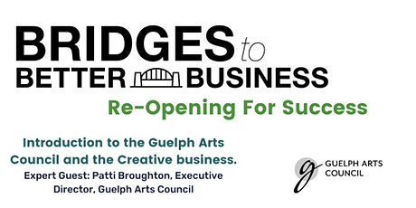Introduction to the Guelph Arts Council and the Creative Business. tickets