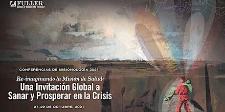 2021 Missiology Lectures (ES): Re-imaginando la Misión de Salud entradas