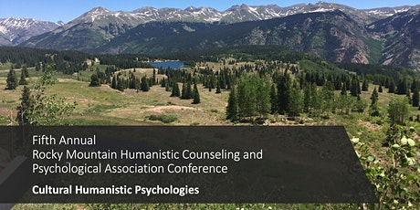 Fifth Annual RMHCPA Conference: Cultural Humanistic Psychologies tickets