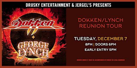 Dokken & George Lynch Reunion tickets