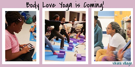 Body Love Yoga: Helping Young Women Feel Confident in Their Bodies tickets