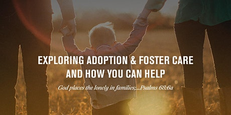 Exploring Foster Care & Adoption and How You Can Help tickets