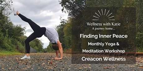 Finding Inner Peace Monthly Yoga and Meditation Workshop - Creacon Wellness tickets