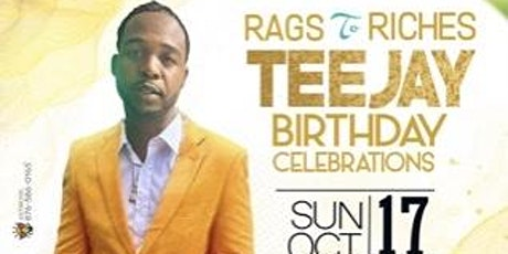 Teejay up top boss birthday celebration rags to riches tickets