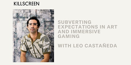 Subverting Expectations in Art and Immersive Gaming tickets