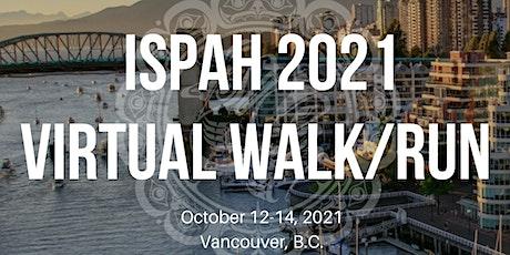 ISPAH 2021 Virtual Walk/Run billets