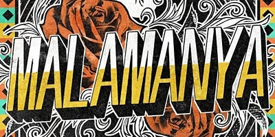 Malamanya Live @ the Granada!