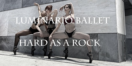"Luminario Ballet ""Hard As A Rock"" Gala Fundraiser and Performance tickets"