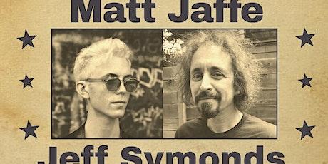Matt Jaffe + Jeff Symonds - Dual Album Release Show! tickets