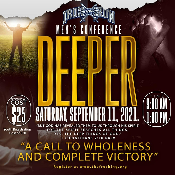 "Iron Sharpening Iron Men's Conference 2021 - ""DEEPER"" image"