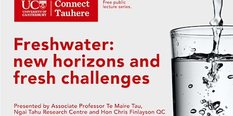 UC Connect: Freshwater: new horizons and fresh challenges tickets