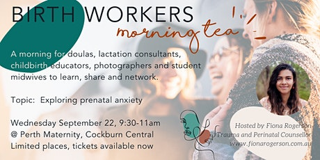 Birth Workers Morning Tea: September 2021 tickets