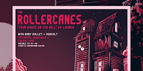 The Rollercanes  EP Launch live at Cherry Bar, Saturday Nov 6th tickets