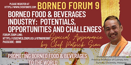 Borneo Food & Beverages Industry: Potentials, Opportunities and Challenges tickets