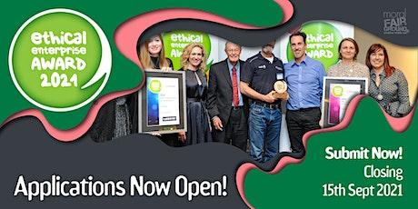Ethical Enterprise Award 2021 (Applications Now Open) tickets