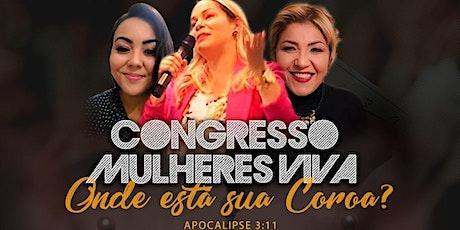 Congresso Mulheres Viva - Onde está sua coroa? ingressos