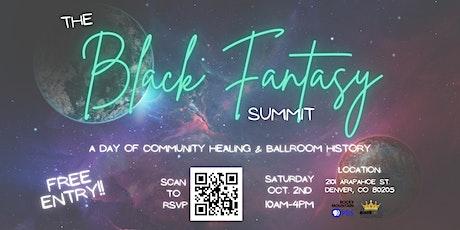 The Black Fantasy Summit tickets