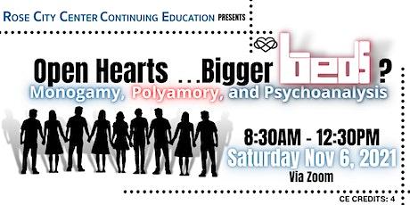 Open Hearts . . . Bigger Beds? [Monogamy, Polyamory, and Psychoanalysis] tickets