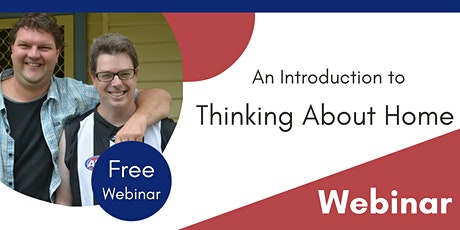 An Introduction to Thinking About Home - Gippsland tickets