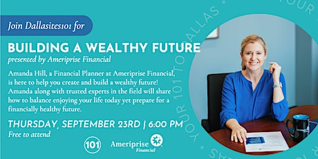 Building a Wealthy Future presented by Ameriprise Financial tickets