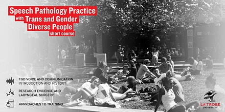 Speech Pathology Practice with Trans and Gender Diverse People Short Course tickets