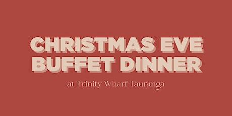 Christmas Eve Buffet Dinner at Trinity Wharf Tauranga tickets