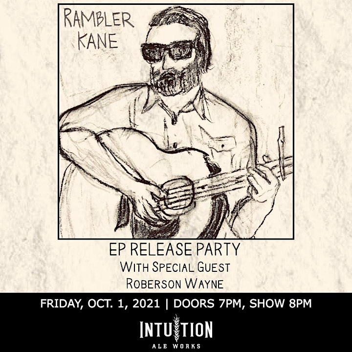 Rambler Kane EP Release Party @ Intuition Ale Works! image
