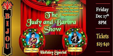 The Judy & Barbra Show: HOLIDAY CELEBRATION tickets