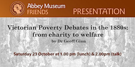 Victorian Poverty Debates in the 1880s: from charity to welfare tickets