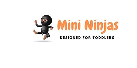 Mini Ninjas Fun - Toddlers Program tickets