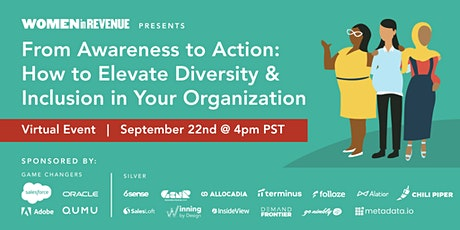 From Awareness To Action: How to Elevate Diversity In Your Organization tickets