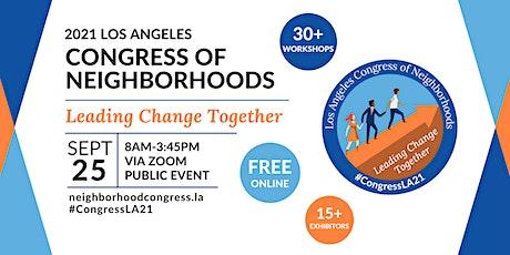 Congress of Neighborhoods 2021: Leading Change Together tickets