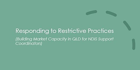 Responding to Restrictive Practices tickets