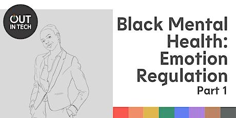 OIT Black Mental Health   Emotion Regulation tickets