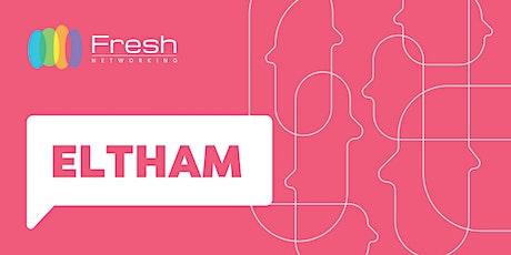Fresh Networking Eltham - Guest Registration tickets