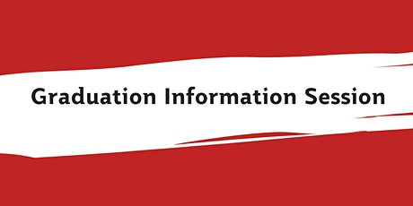 Graduation Information Session - For Domestic Students tickets