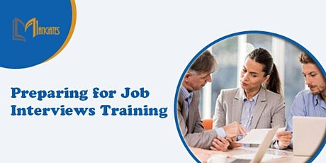 Preparing for Job Interviews 1 Day Virtual Training in Dunfermline tickets