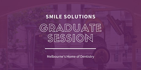 Smile Solutions Graduate Session tickets