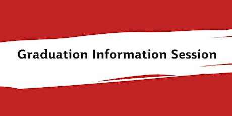 Graduation Information Session - For International Students tickets